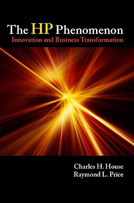 The HP Phenomenon By House, Charles H.