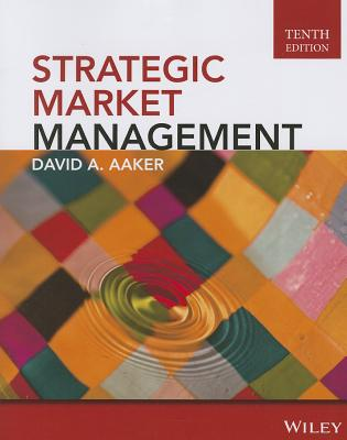 Strategic Market Management, By Aaker, David A.